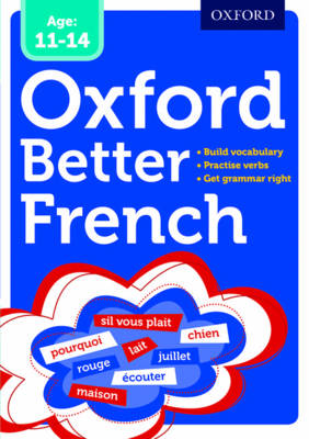 Oxford Better French by Oxford Dictionaries