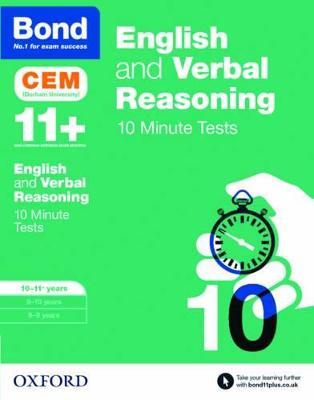 Bond 11+: English & Verbal Reasoning: CEM 10 Minute Tests 10-11 years by Michellejoy Hughes, Bond