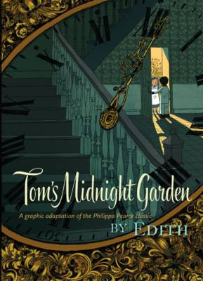 Tom's Midnight Garden Graphic Novel by Philippa Pearce