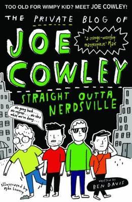 The Private Blog of Joe Cowley: Straight Outta Nerdsville by Ben Davis