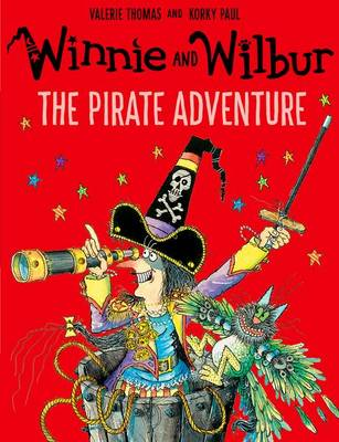 Winnie and Wilbur: The Pirate Adventure by Valerie Thomas