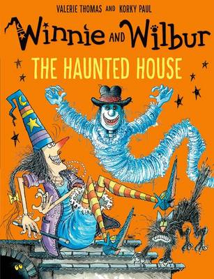 Winnie and Wilbur: The Haunted House by Valerie Thomas