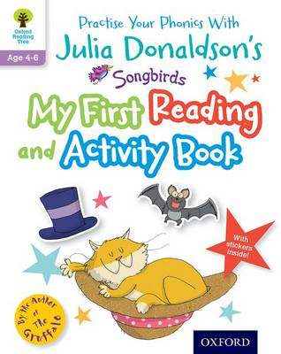 Julia Donaldson's Songbirds: My First Reading and Activity Book by Julia Donaldson