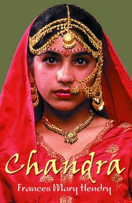 Chandra by Frances Mary Hendry