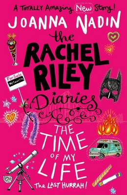 The Time of My Life (Rachel Riley Diaries 7) by Joanna Nadin