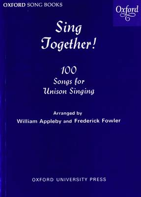 Sing Together!: Sing Together Melody edition by William Appleby