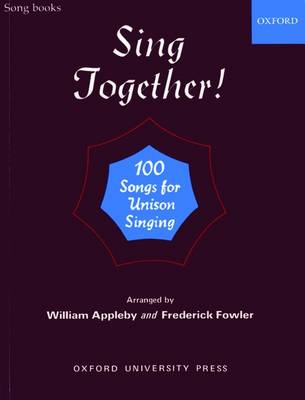 Sing Together!: Sing Together Piano score by William Appleby