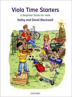 Viola Time Starters + CD A beginner book for viola by Kathy Blackwell, David Blackwell