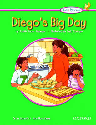 Kids' Readers: Diego's Big Day by Judith Bauer Stamper, Joan Ross Keyes