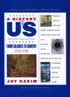 A History of US: From Colonies to Country: A History of US Book Three by Joy Hakim