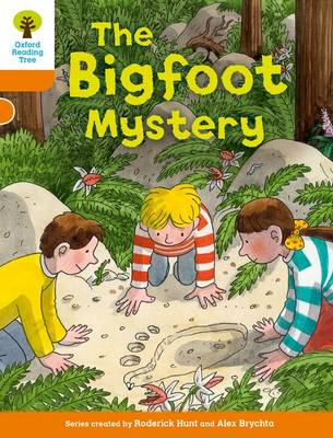 Oxford Reading Tree Biff, Chip and Kipper Stories Decode and Develop: Level 6: The Bigfoot Mystery by Roderick Hunt, Paul Shipton