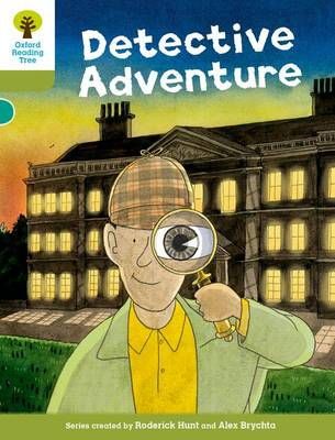 Oxford Reading Tree Biff, Chip and Kipper Stories Decode and Develop: Level 7: The Detective Adventure by Roderick Hunt