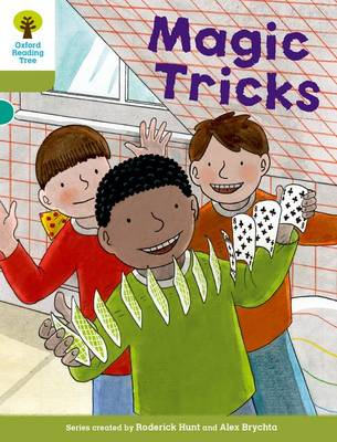 Oxford Reading Tree Biff, Chip and Kipper Stories Decode and Develop: Level 7: Magic Tricks by Roderick Hunt, Paul Shipton