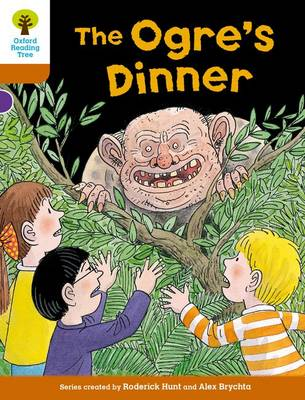 Oxford Reading Tree Biff, Chip and Kipper Stories Decode and Develop: Level 8: The Ogre's Dinner by Roderick Hunt, Paul Shipton