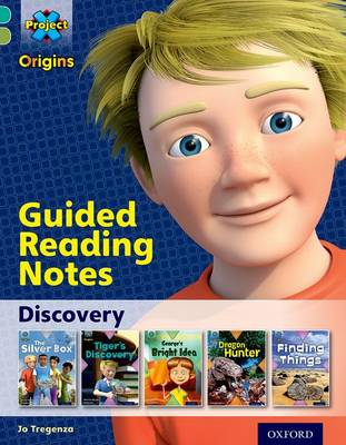 Project X Origins: Turquoise Book Band, Oxford Level 7: Discovery: Guided reading notes by Jo Tregenza