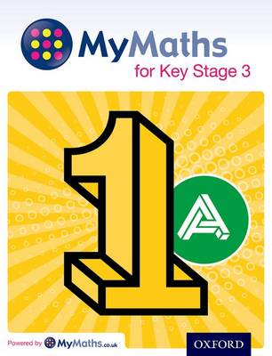 MyMaths for Key Stage 3: Student Book 1A by Ray Allan, Martin Williams