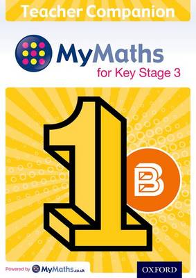 MyMaths for Key Stage 3: Teacher Companion 1B by Brian Housden