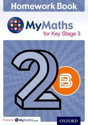 My Maths for KS3 Homework Book 2B Single by
