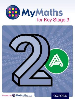 MyMaths for Key Stage 3: Student Book 2A by Martin Williams, Ray Allan