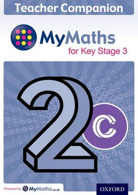 MyMaths for Key Stage 3: Teacher Companion 2C by Chris Green