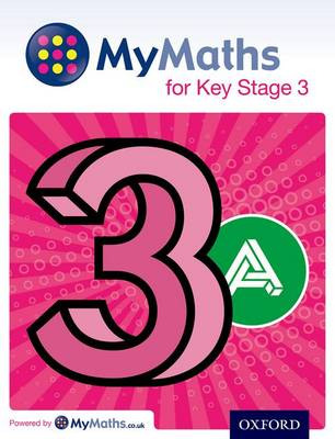 MyMaths for Key Stage 3: Student Book 3A by Martin Williams, Ray Allan