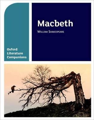 Oxford Literature Companions: Macbeth by Su Fielder, Peter Buckroyd