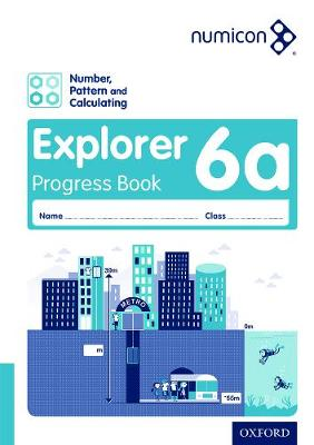 Numicon: Number, Pattern and Calculating 6 Explorer Progress Book A (Pack of 30) by Tony Wing, Jayne Campling, Adella Osborne