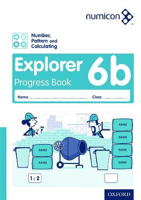 Numicon: Number, Pattern and Calculating 6 Explorer Progress Book B (Pack of 30) by Tony Wing, Jayne Campling, Adella Osborne
