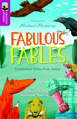 Oxford Reading Tree TreeTops Greatest Stories: Oxford Level 10: Fabulous Fables by Joanna Nadin, Aesop