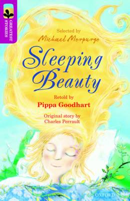 Oxford Reading Tree TreeTops Greatest Stories: Oxford Level 10: Sleeping Beauty by Pippa Goodhart, Charles Perrault