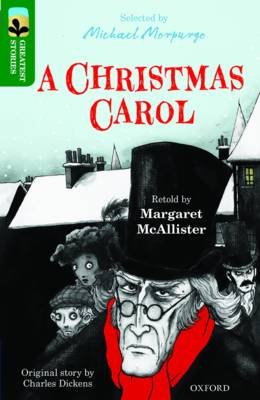 Oxford Reading Tree TreeTops Greatest Stories: Oxford Level 12: A Christmas Carol by Margaret McAllister, Charles Dickens