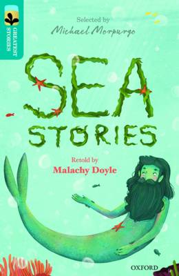 Oxford Reading Tree TreeTops Greatest Stories: Oxford Level 9: Sea Stories by Malachy Doyle