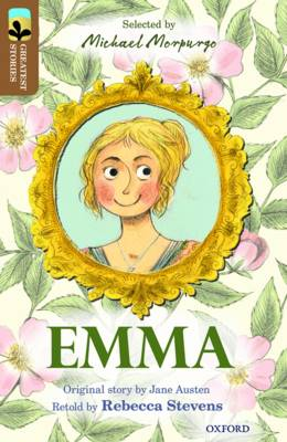 Oxford Reading Tree TreeTops Greatest Stories: Oxford Level 18: Emma by Rebecca Stevens, Jane Austen
