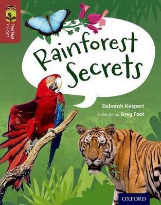 Oxford Reading Tree TreeTops inFact: Level 15: Rainforest Secrets by Deborah Kespert