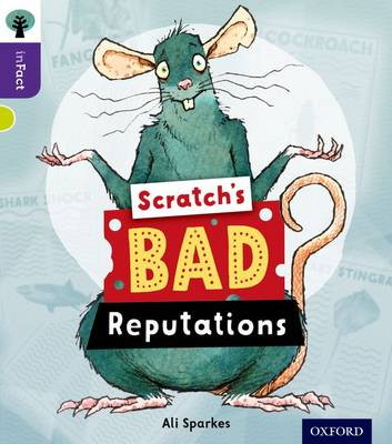 Oxford Reading Tree inFact: Level 11: Scratch's Bad Reputations by Ali Sparkes