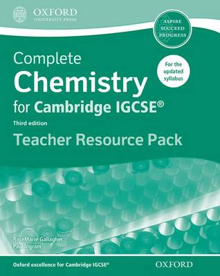 Complete Chemistry for Cambridge IGCSE (R) Teacher Resource Pack by RoseMarie Gallagher, Paul Ingram