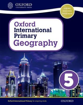 Oxford International Primary Geography: Student Book 5 by Terry Jennings