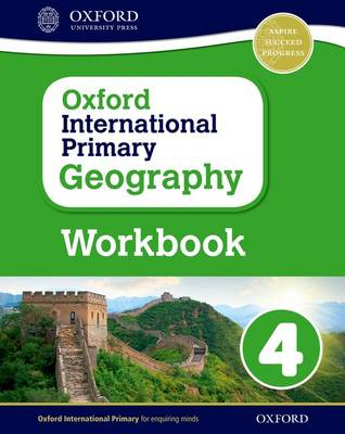 Oxford International Primary Geography: Workbook 4 by Terry Jennings