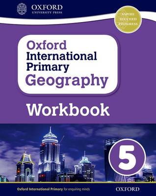 Oxford International Primary Geography: Workbook 5 by Terry Jennings