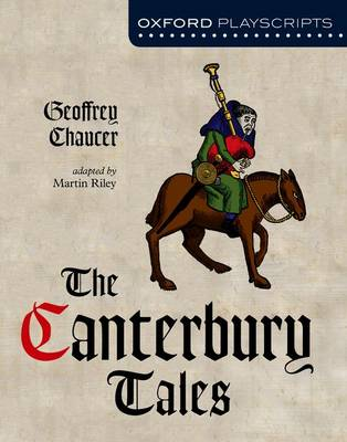 Oxford Playscripts: The Canterbury Tales by Geoffrey Chaucer