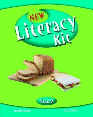 New Literacy Kit: Year 9: Students' Book by Geoff Barton