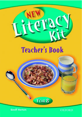 New Literacy Kit: Year 8: Teacher's Book with CD by Michaela Blackledge, Geoff Barton