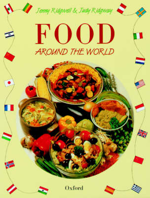 Food Around the World by Jenny Ridgwell, Judy Ridgway