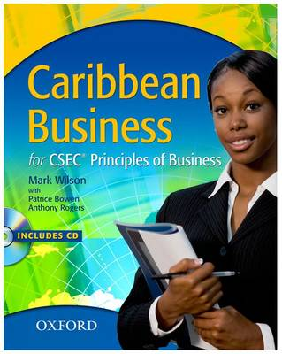 Caribbean Business for CSEC Principles of Business by Mark Wilson