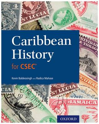 Caribbean History for CSEC by Radica Mahase, Kevin Baldeosingh