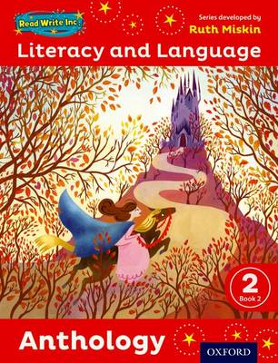 Read Write Inc.: Literacy & Language: Year 2 Anthology Book 2 by Ruth Miskin, Janey Pursgrove, Charlotte Raby