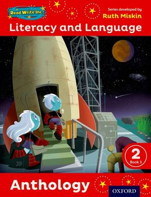 Read Write Inc.: Literacy & Language: Year 2 Anthology Book 3 by Ruth Miskin, Janey Pursgrove, Charlotte Raby