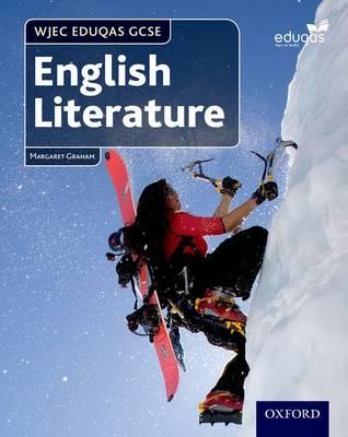 WJEC Eduqas GCSE English Literature: Student Book by Margaret Graham
