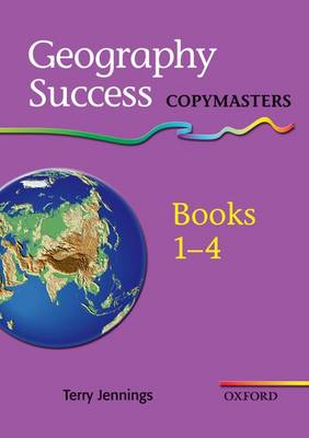 Geography Success: Copymasters Books 1- 4 by Terry Jennings