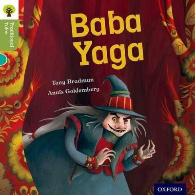Oxford Reading Tree Traditional Tales: Level 7: Baba Yaga by Tony Bradman, Nikki Gamble, Pam Dowson